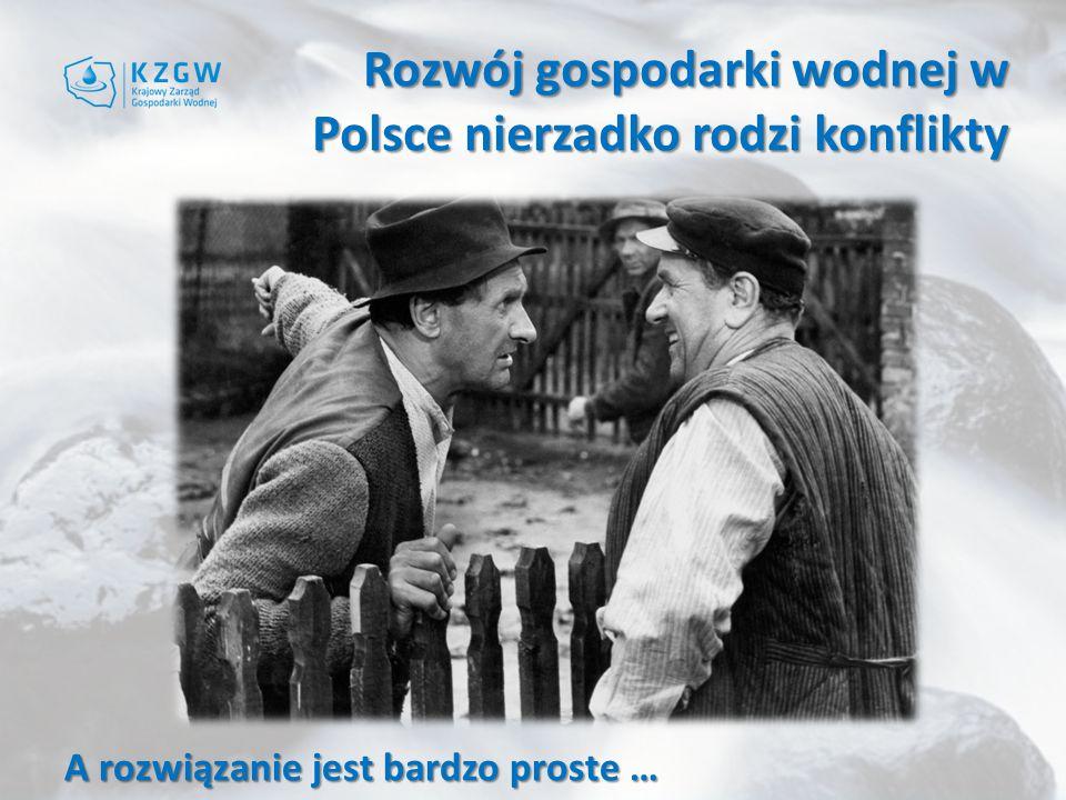 Rozwój gospodarki wodnej w Polsce nierzadko rodzi konflikty