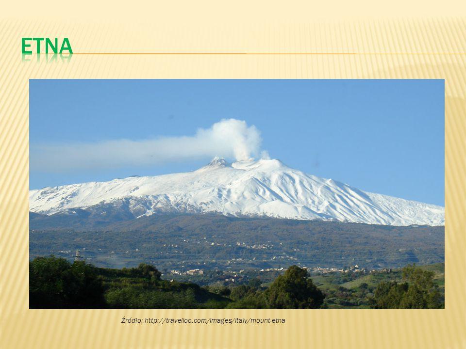 Etna Źródło: http://travelioo.com/images/italy/mount-etna