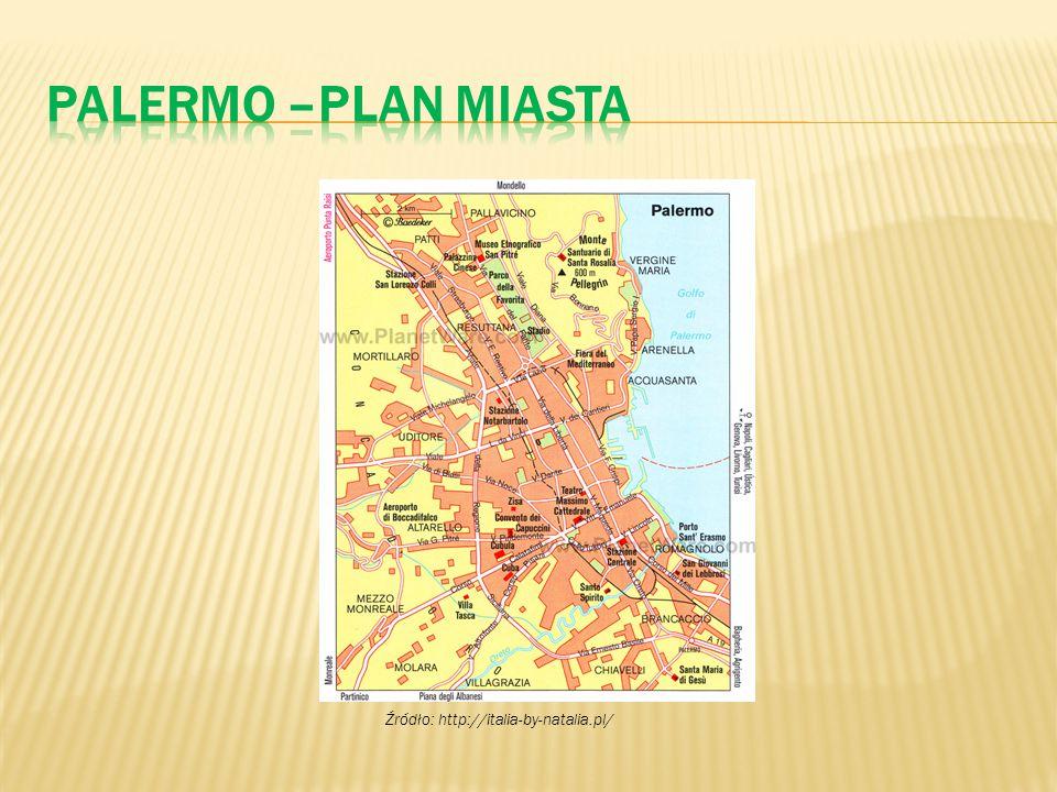 Palermo –plan miasta Źródło: http://italia-by-natalia.pl/
