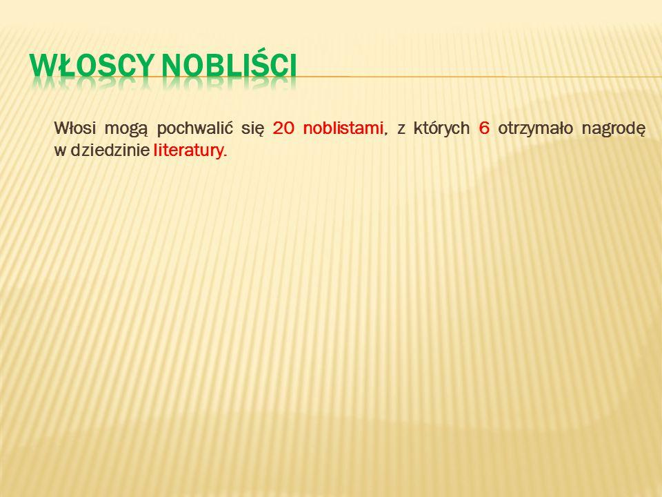 Włoscy nobliści Włosi mogą pochwalić się 20 noblistami, z których 6 otrzymało nagrodę w dziedzinie literatury.