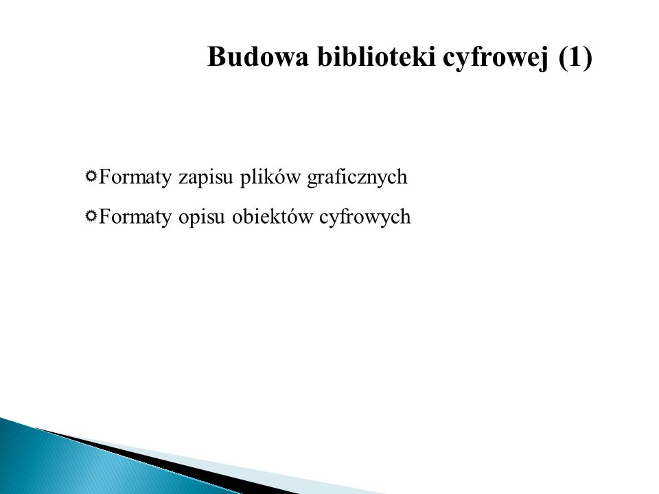Budowa biblioteki cyfrowej (1)