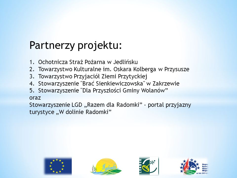 Partnerzy projektu: Ochotnicza Straż Pożarna w Jedlińsku