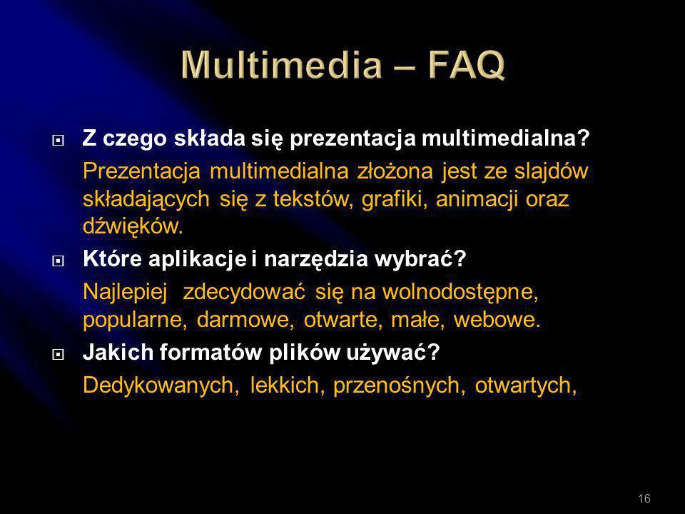 Multimedia – FAQ Z czego składa się prezentacja multimedialna