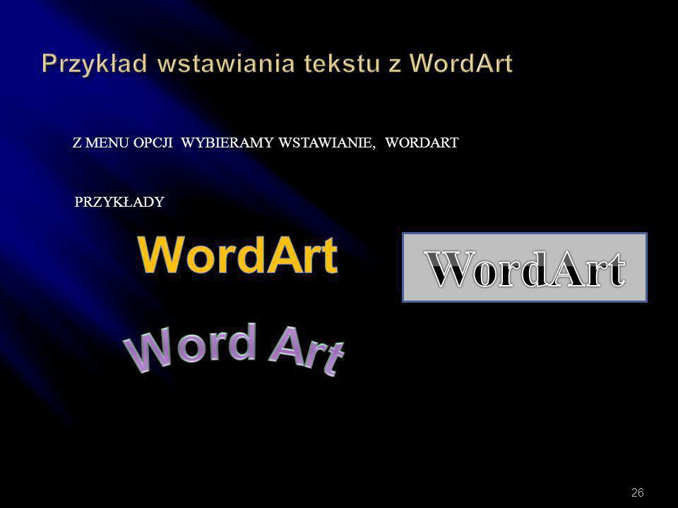 Przykład wstawiania tekstu z WordArt