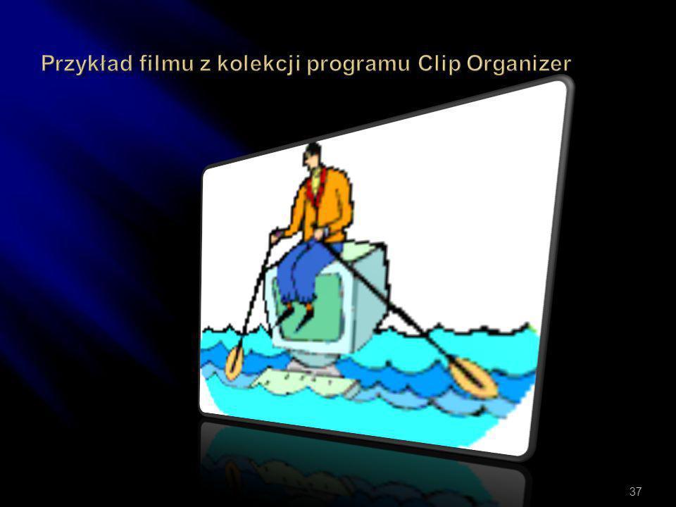 Przykład filmu z kolekcji programu Clip Organizer