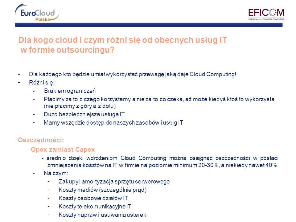 Dla kogo cloud i czym różni się od obecnych usług IT w formie outsourcingu