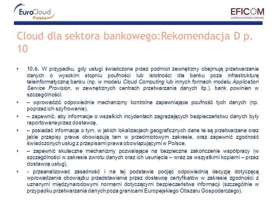 Cloud dla sektora bankowego:Rekomendacja D p. 10