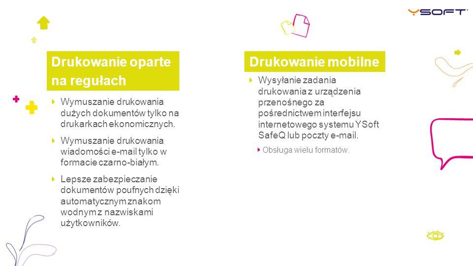 Drukowanie oparte na regułach Drukowanie mobilne
