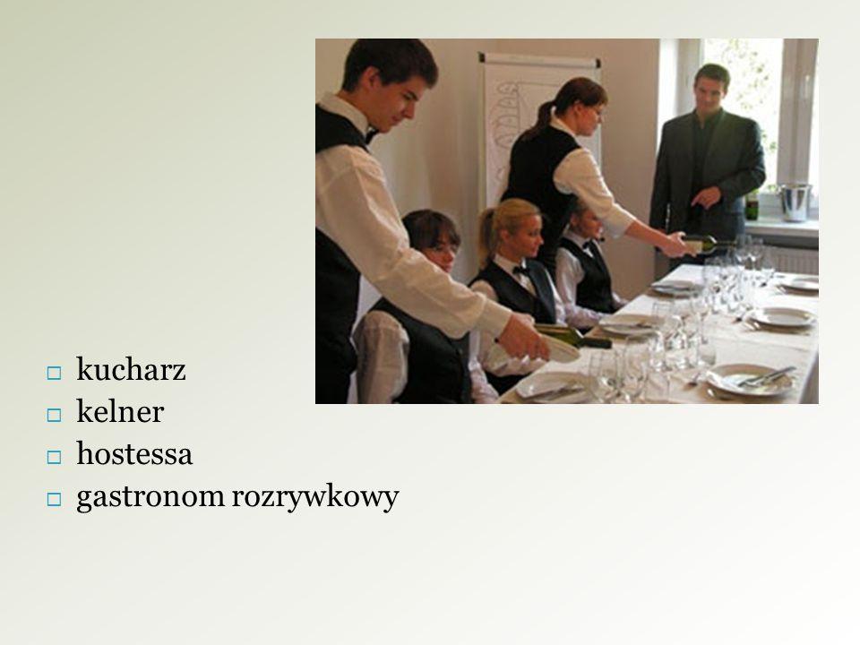kucharz kelner hostessa gastronom rozrywkowy