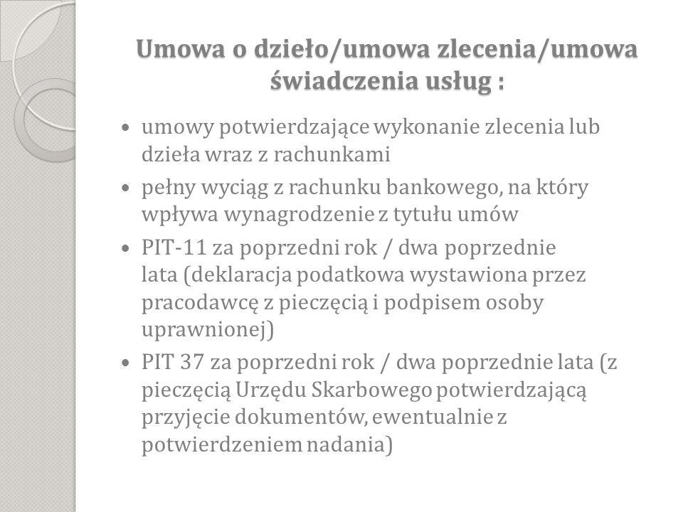 Umowa o dzieło/umowa zlecenia/umowa świadczenia usług :