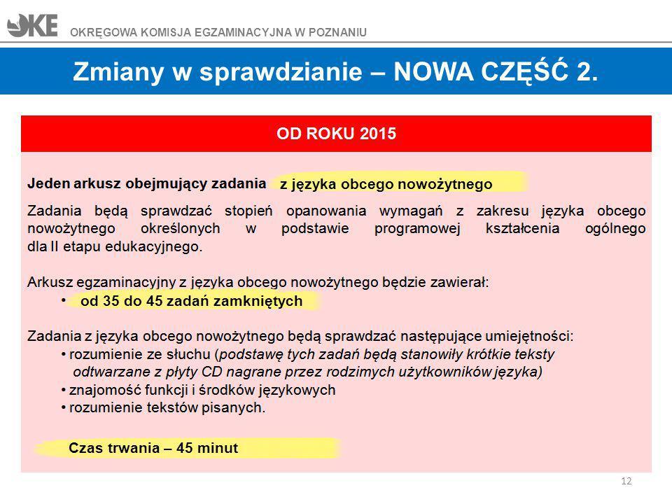 Zmiany w sprawdzianie – NOWA CZĘŚĆ 2.