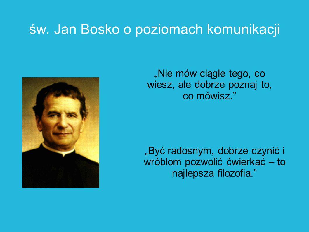 św. Jan Bosko o poziomach komunikacji