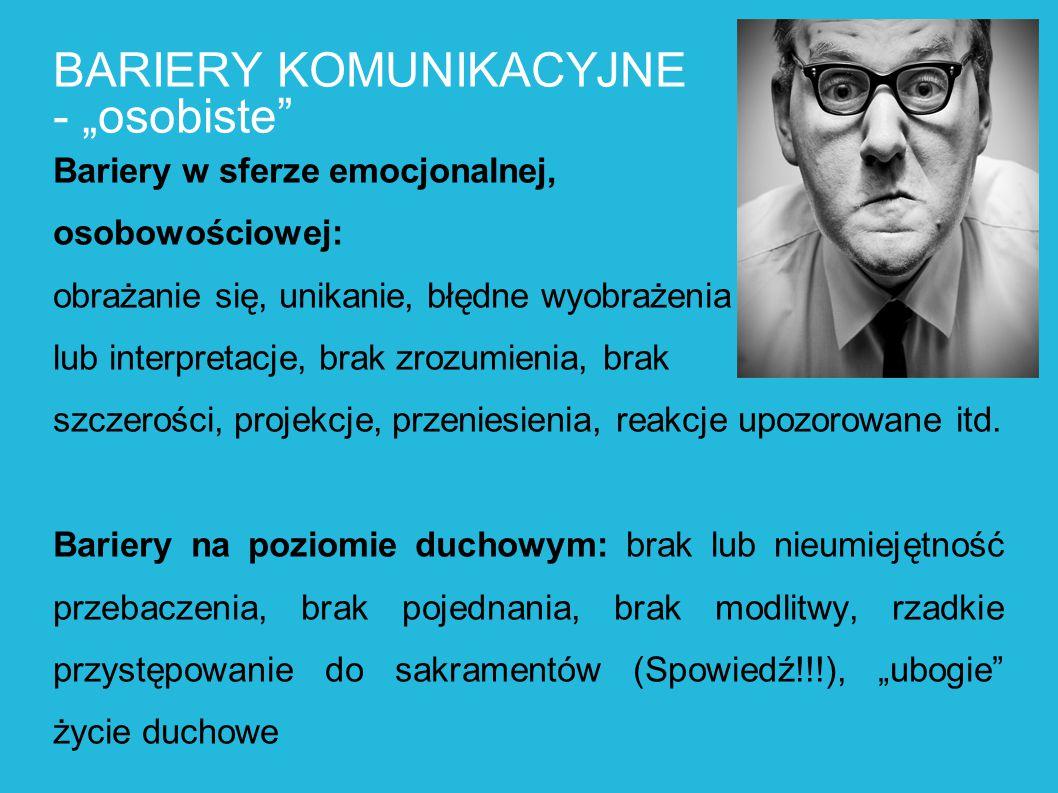 """BARIERY KOMUNIKACYJNE - """"osobiste"""