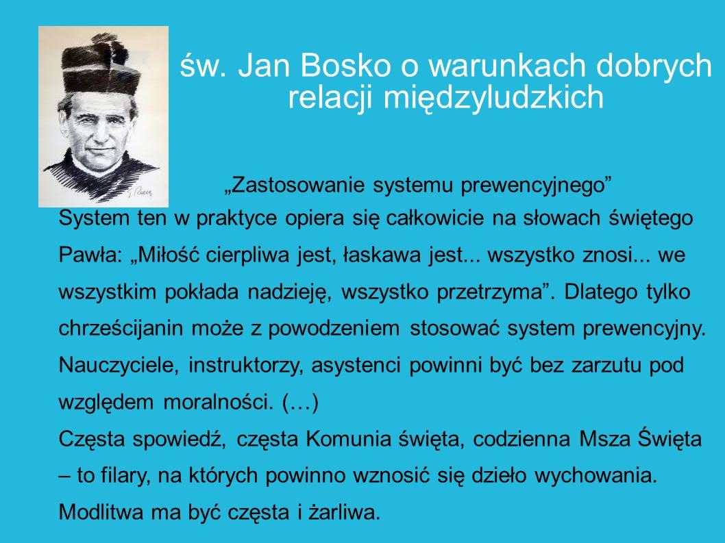 św. Jan Bosko o warunkach dobrych relacji międzyludzkich