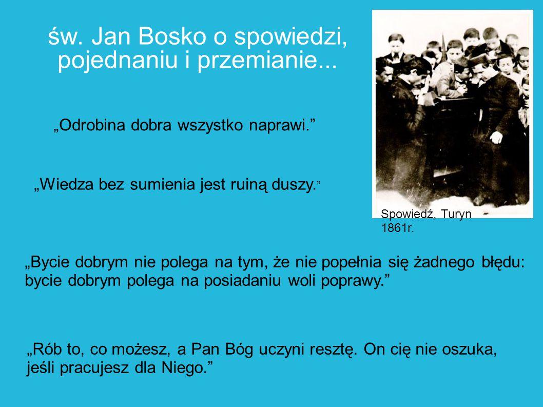 św. Jan Bosko o spowiedzi, pojednaniu i przemianie...