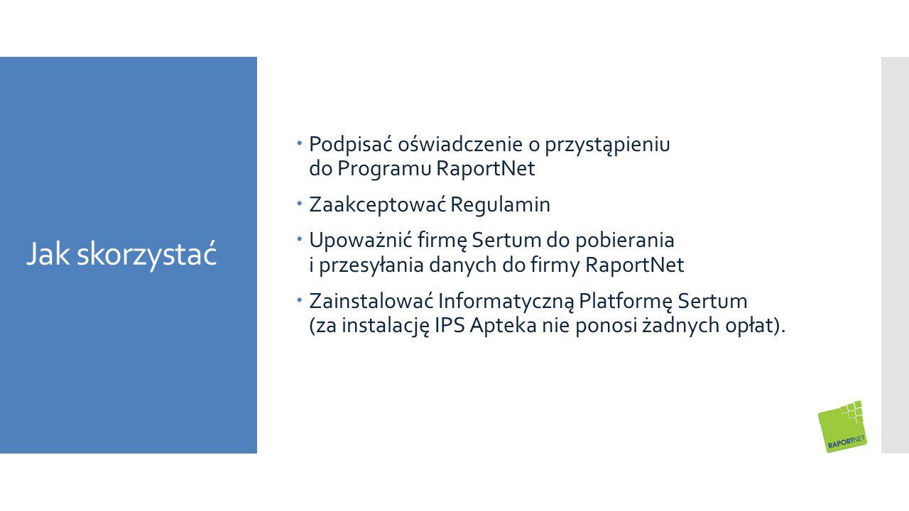 Podpisać oświadczenie o przystąpieniu do Programu RaportNet