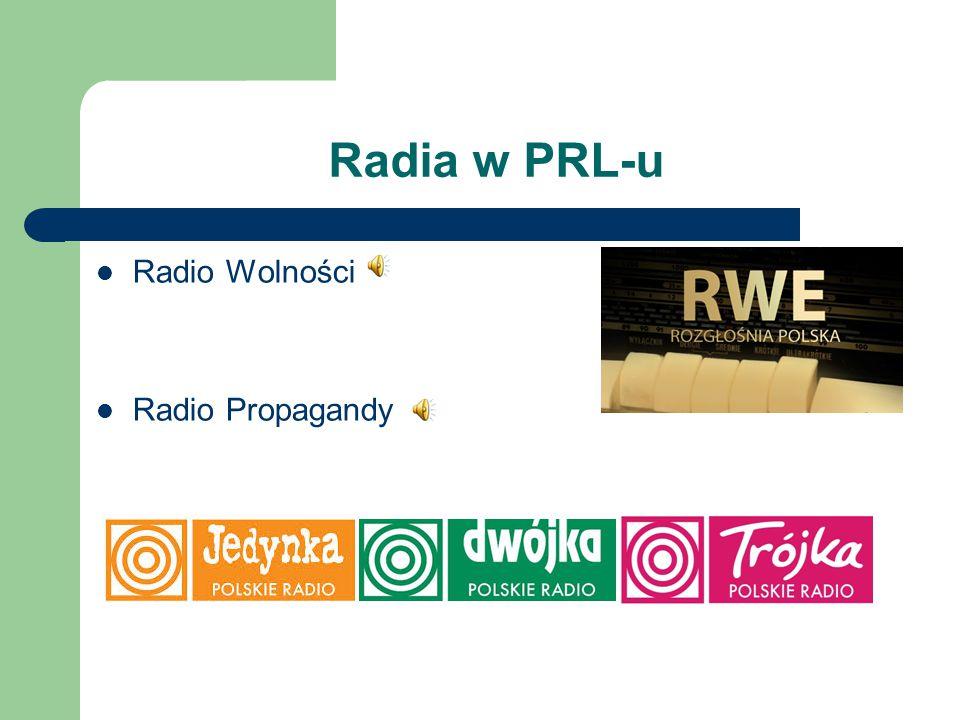 Radia w PRL-u Radio Wolności Radio Propagandy