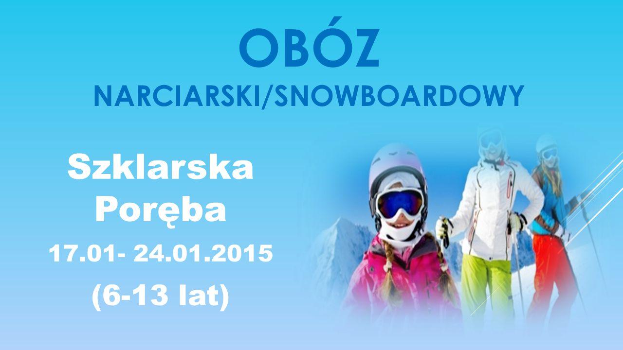 Obóz Narciarski/snowboardowy