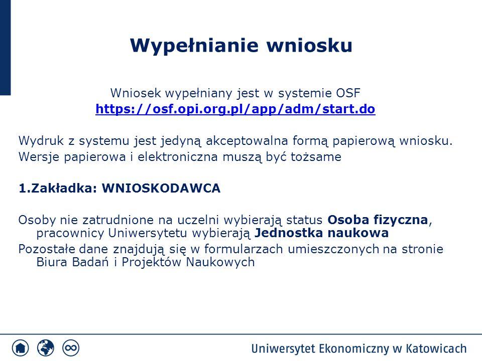 Wniosek wypełniany jest w systemie OSF