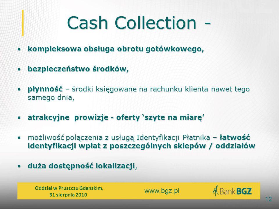 Cash Collection - kompleksowa obsługa obrotu gotówkowego,