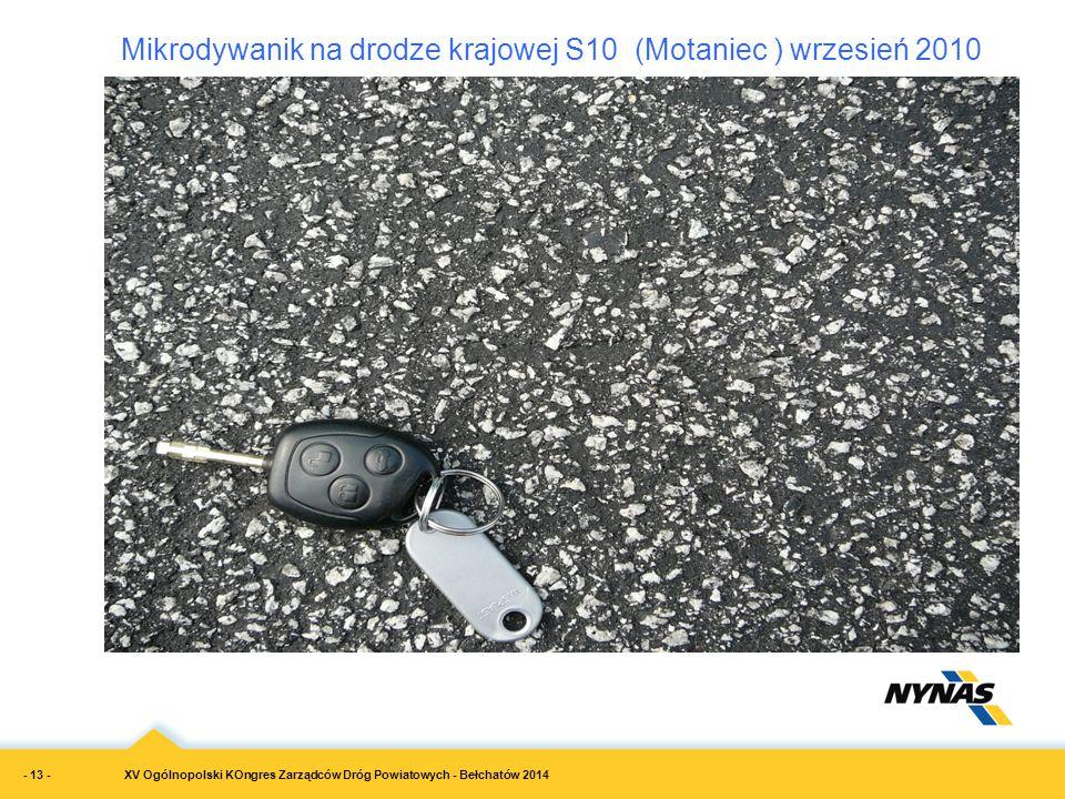Mikrodywanik na drodze krajowej S10 (Motaniec ) wrzesień 2010