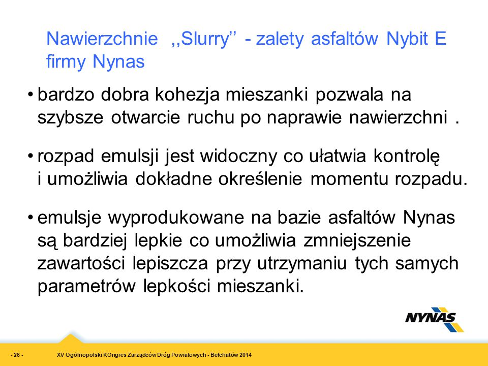 Nawierzchnie ,,Slurry'' - zalety asfaltów Nybit E firmy Nynas