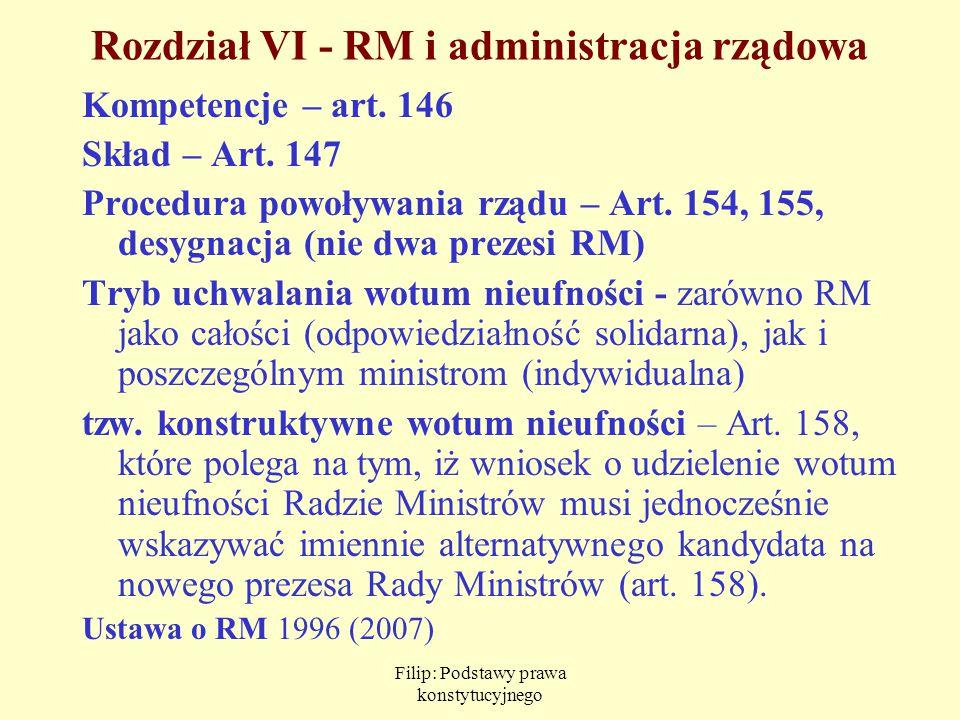 Rozdział VI - RM i administracja rządowa