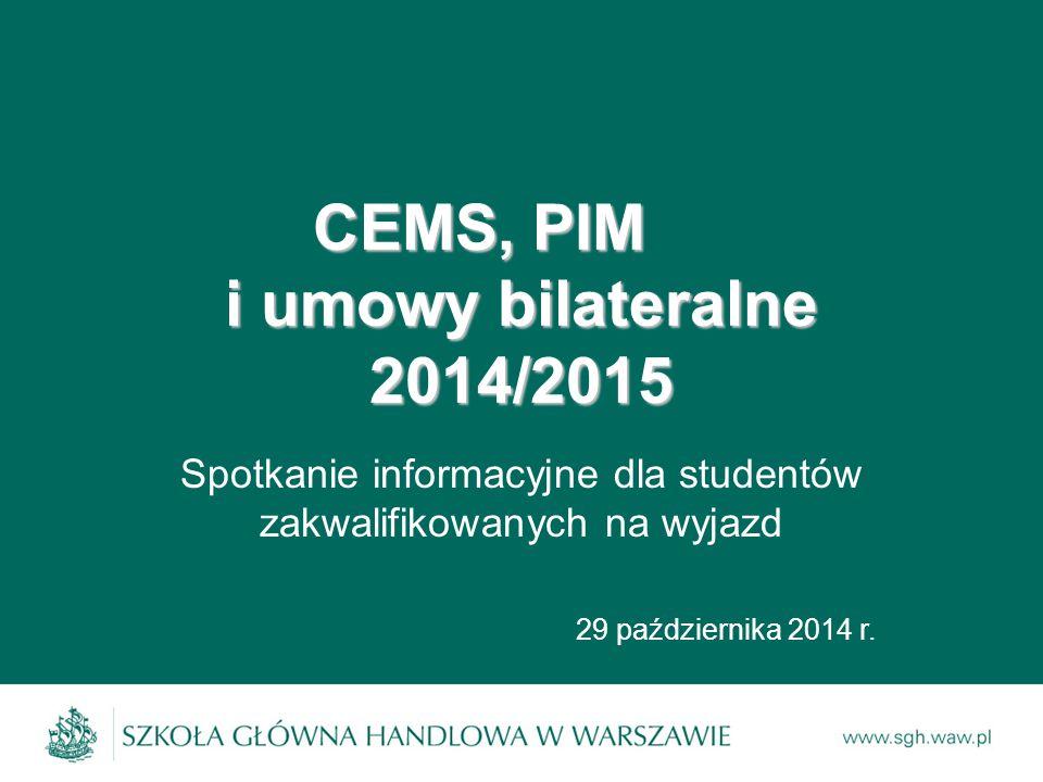 CEMS, PIM i umowy bilateralne 2014/2015
