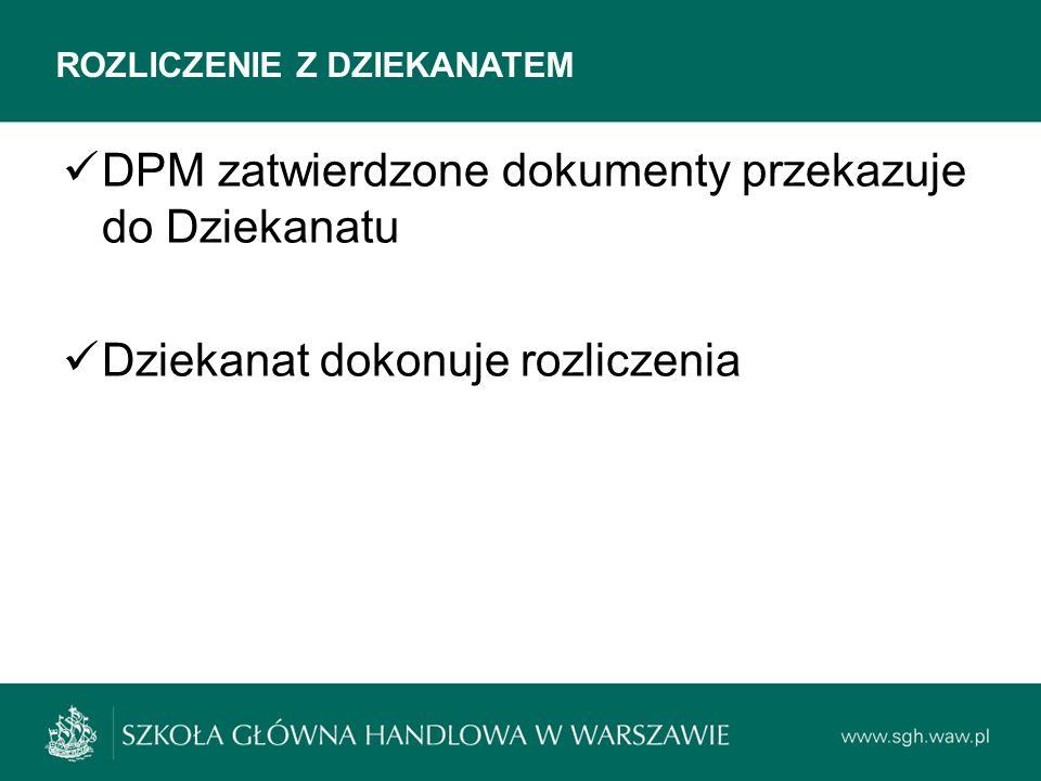 DPM zatwierdzone dokumenty przekazuje do Dziekanatu