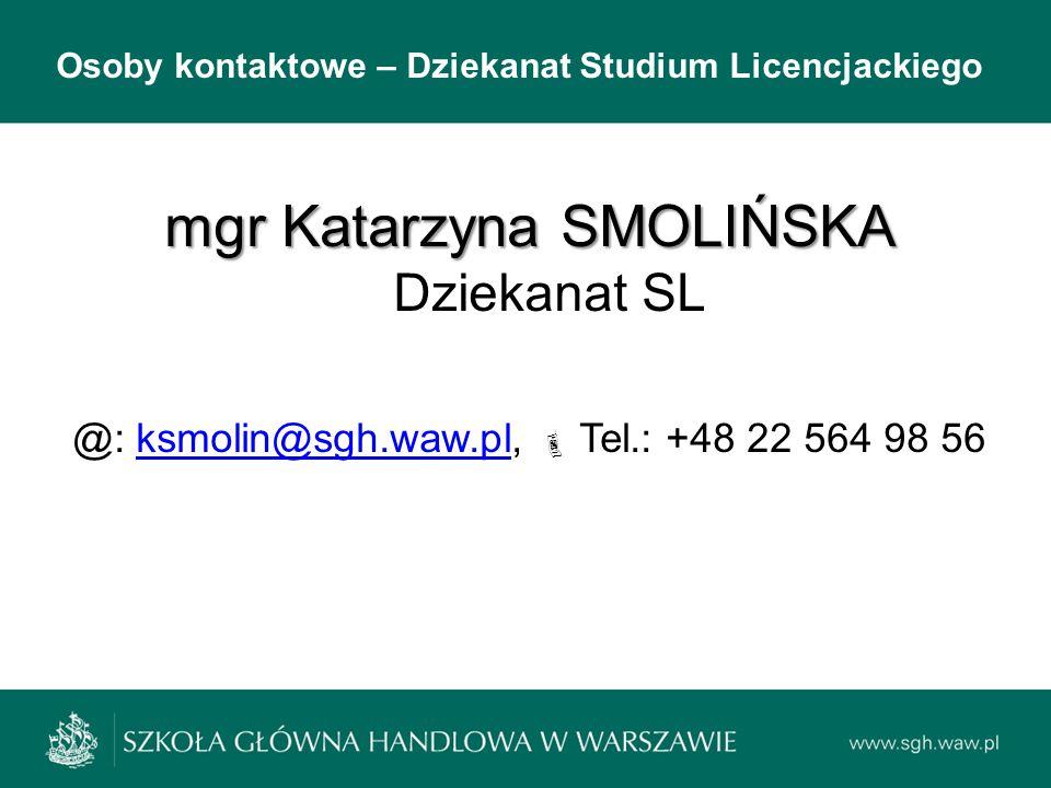 mgr Katarzyna SMOLIŃSKA Dziekanat SL