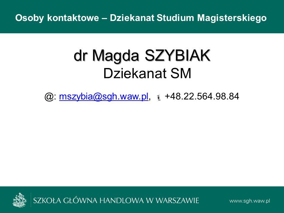 dr Magda SZYBIAK Dziekanat SM