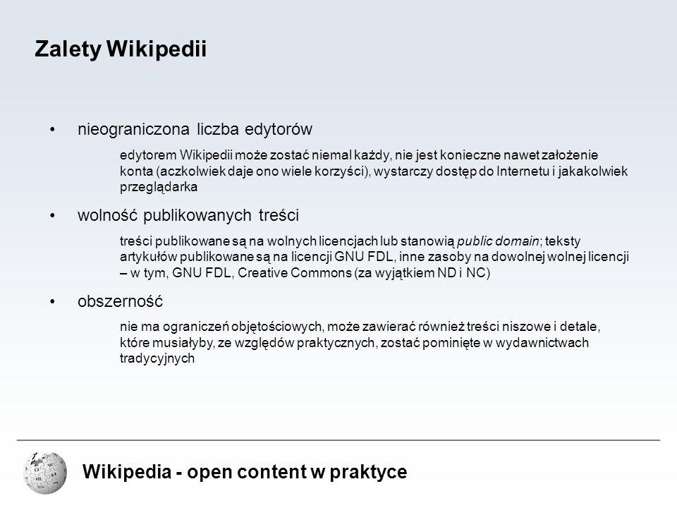 Zalety Wikipedii Wikipedia - open content w praktyce