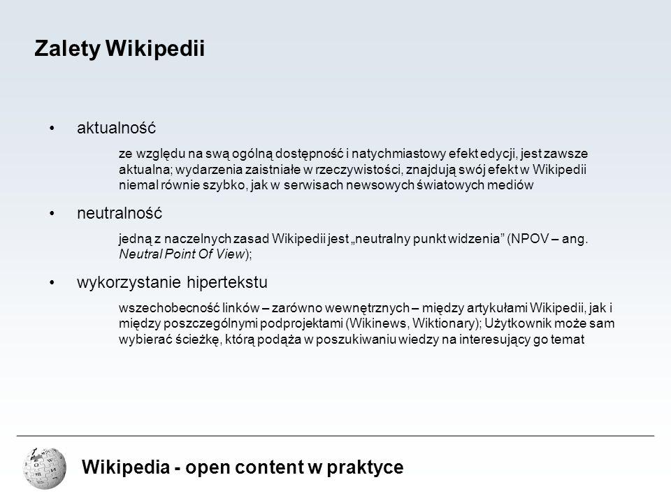 Zalety Wikipedii Wikipedia - open content w praktyce aktualność