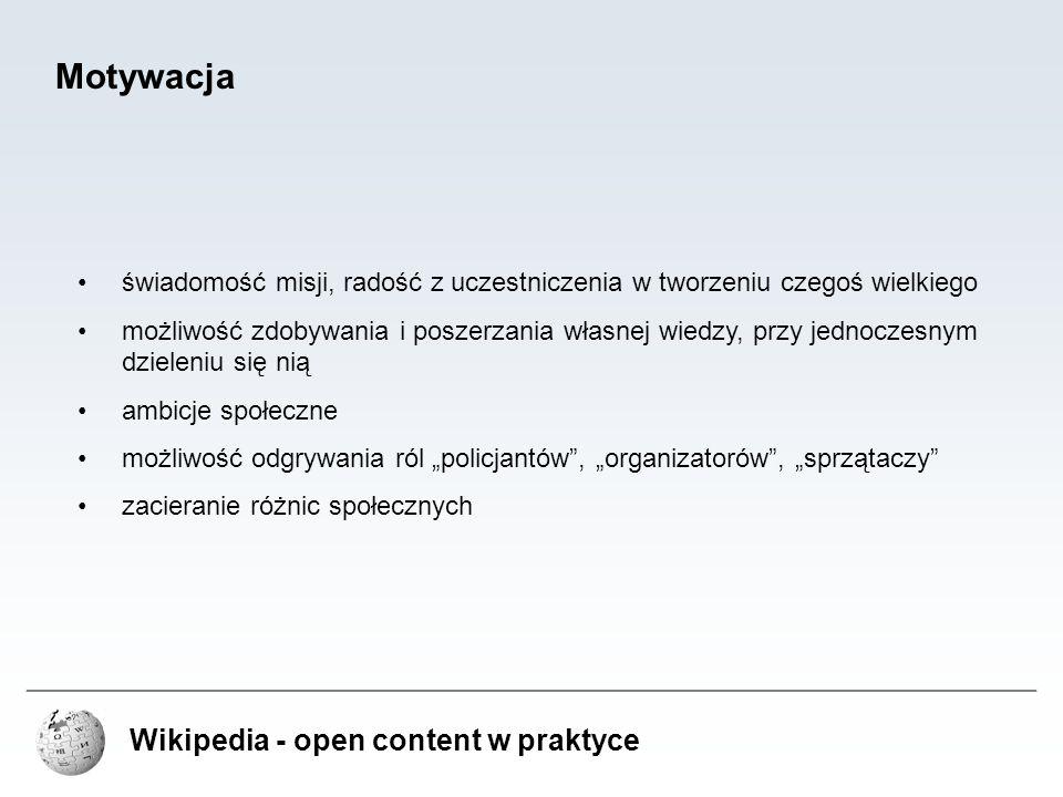Motywacja Wikipedia - open content w praktyce
