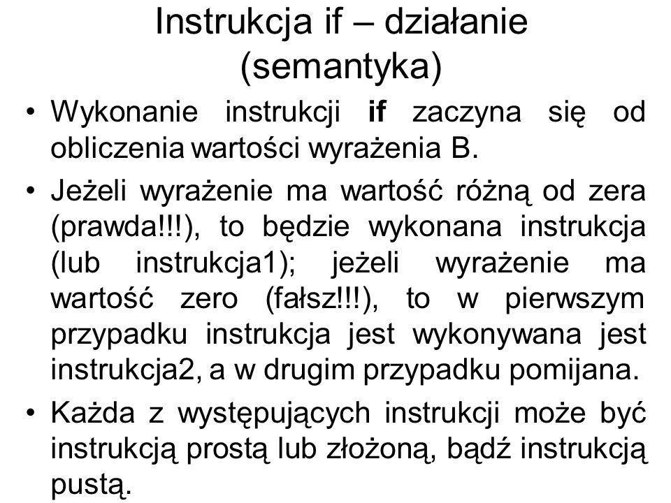Instrukcja if – działanie (semantyka)