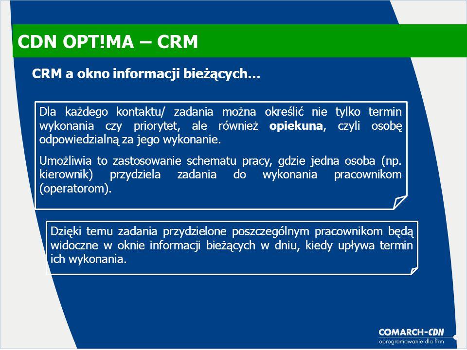 CDN OPT!MA – CRM CRM a okno informacji bieżących…