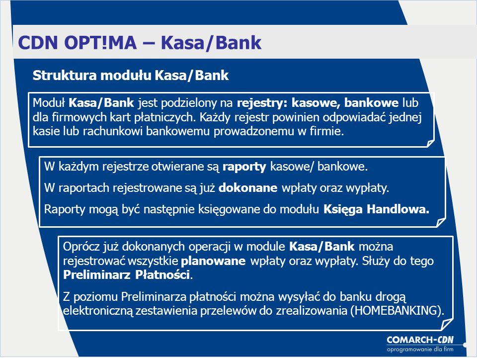 CDN OPT!MA – Kasa/Bank Struktura modułu Kasa/Bank