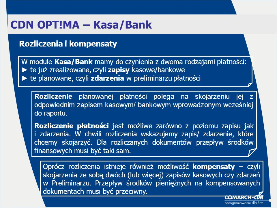 CDN OPT!MA – Kasa/Bank Rozliczenia i kompensaty