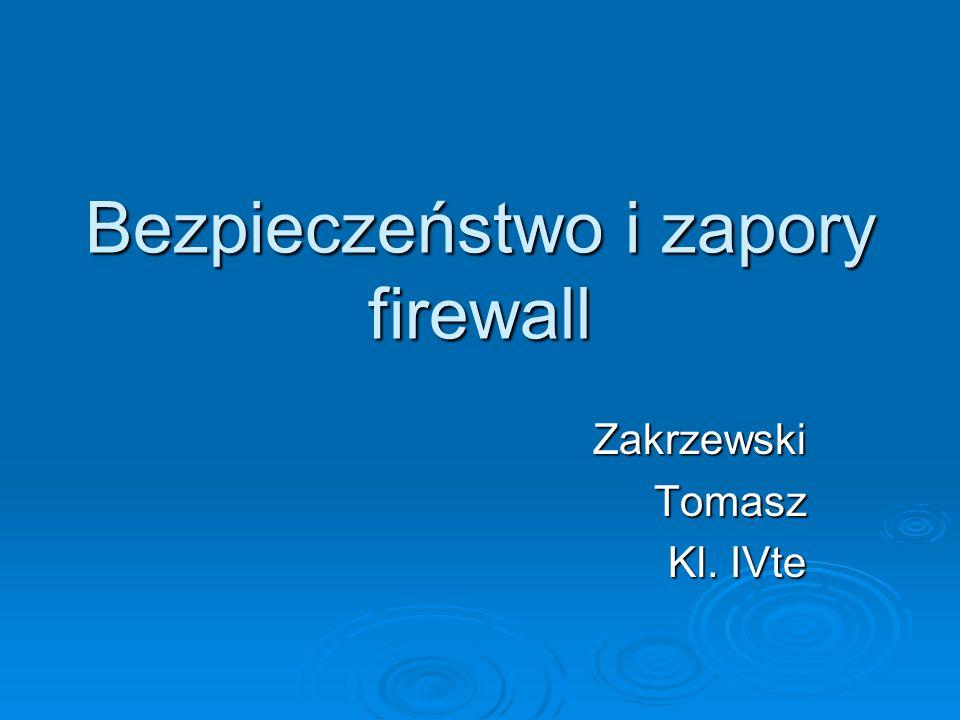 Bezpieczeństwo i zapory firewall