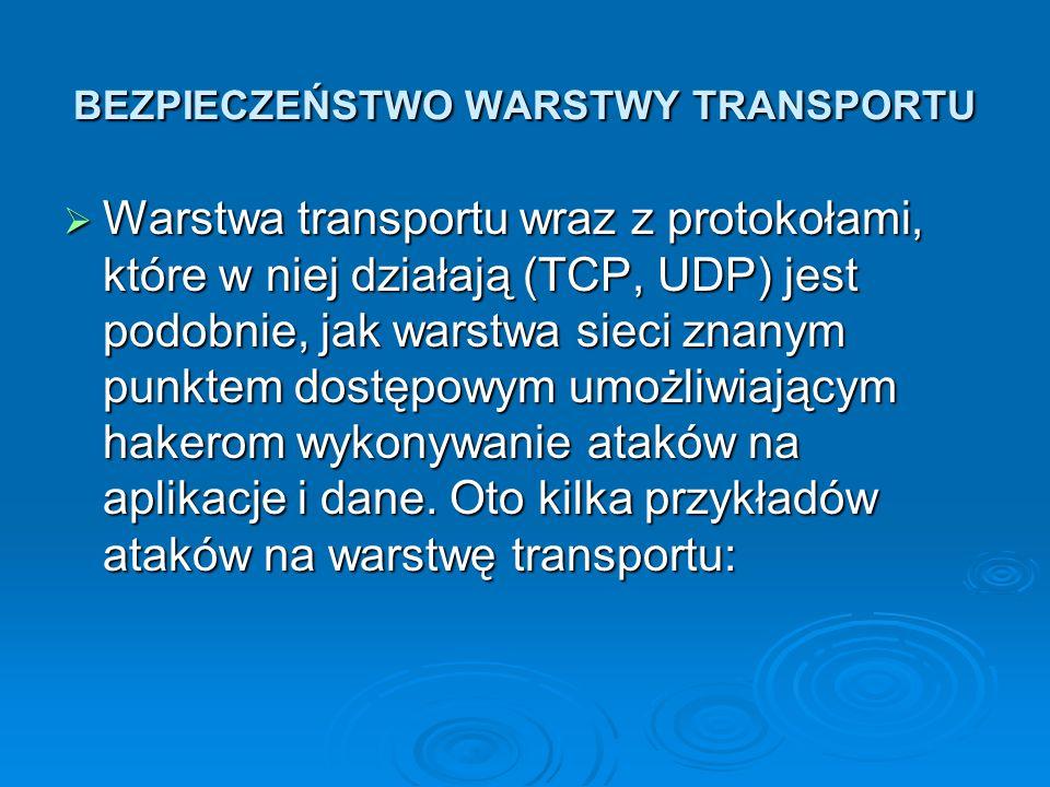 BEZPIECZEŃSTWO WARSTWY TRANSPORTU
