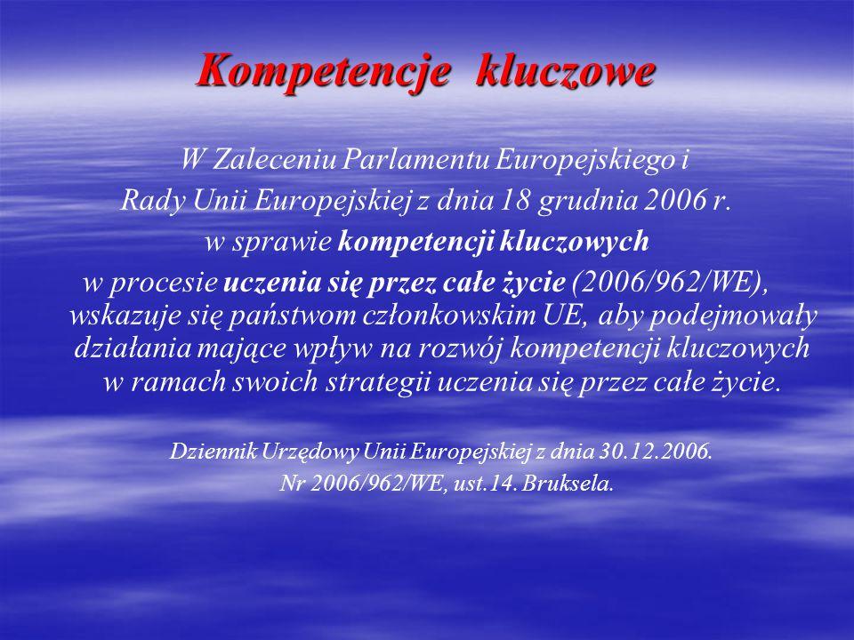 Kompetencje kluczowe W Zaleceniu Parlamentu Europejskiego i