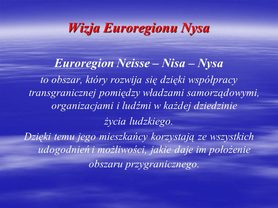 Wizja Euroregionu Nysa