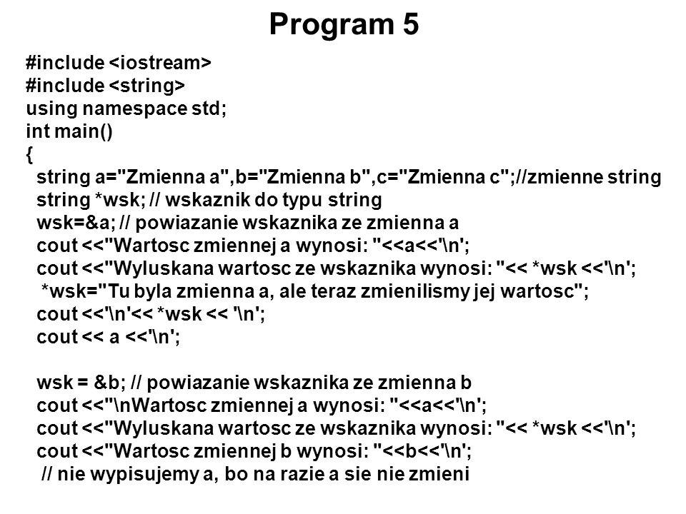 Program 5 #include <iostream> #include <string>