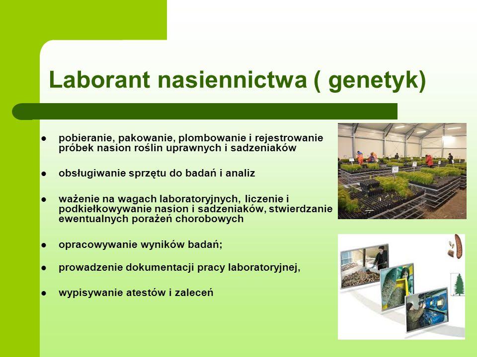 Laborant nasiennictwa ( genetyk)