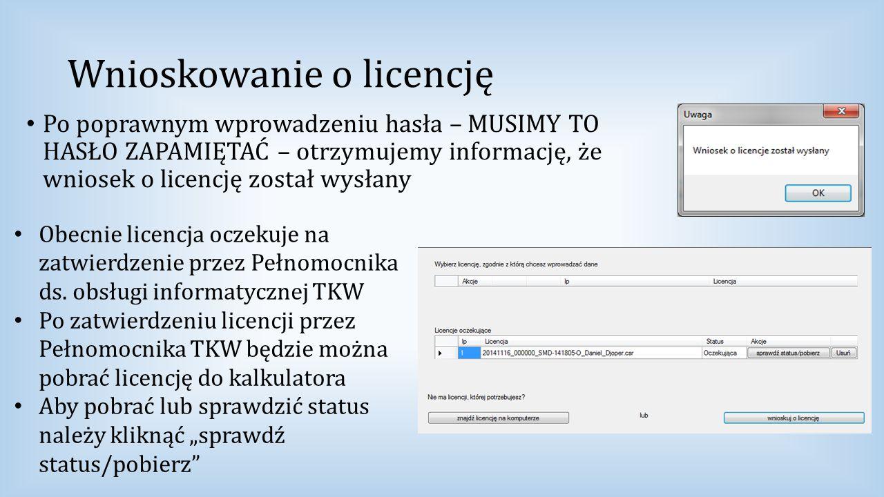 Wnioskowanie o licencję