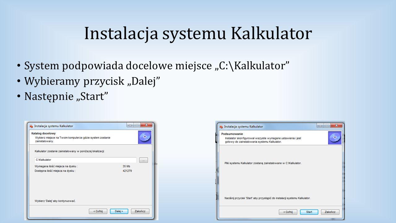 Instalacja systemu Kalkulator