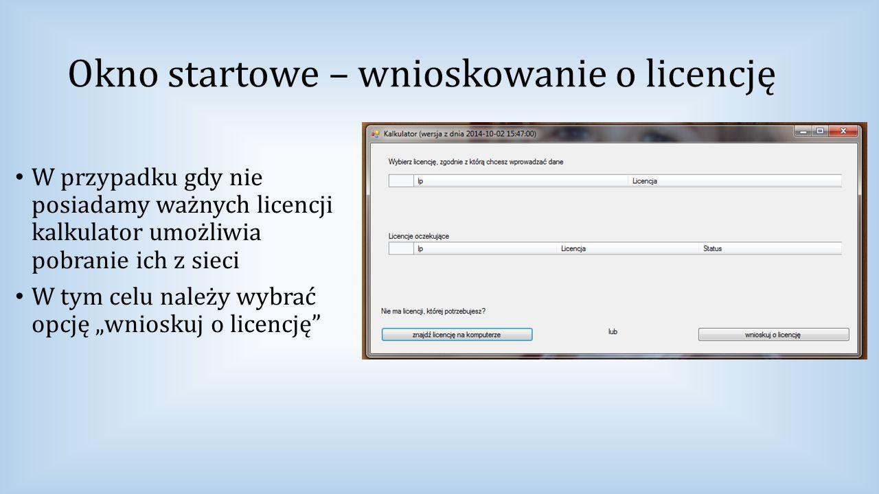 Okno startowe – wnioskowanie o licencję