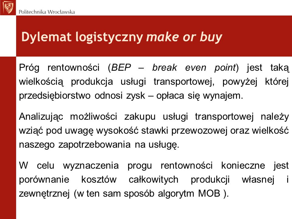 Dylemat logistyczny make or buy
