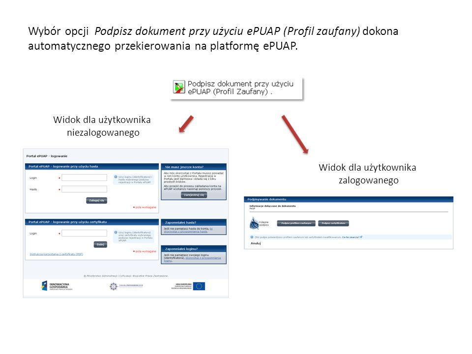 Wybór opcji Podpisz dokument przy użyciu ePUAP (Profil zaufany) dokona automatycznego przekierowania na platformę ePUAP.