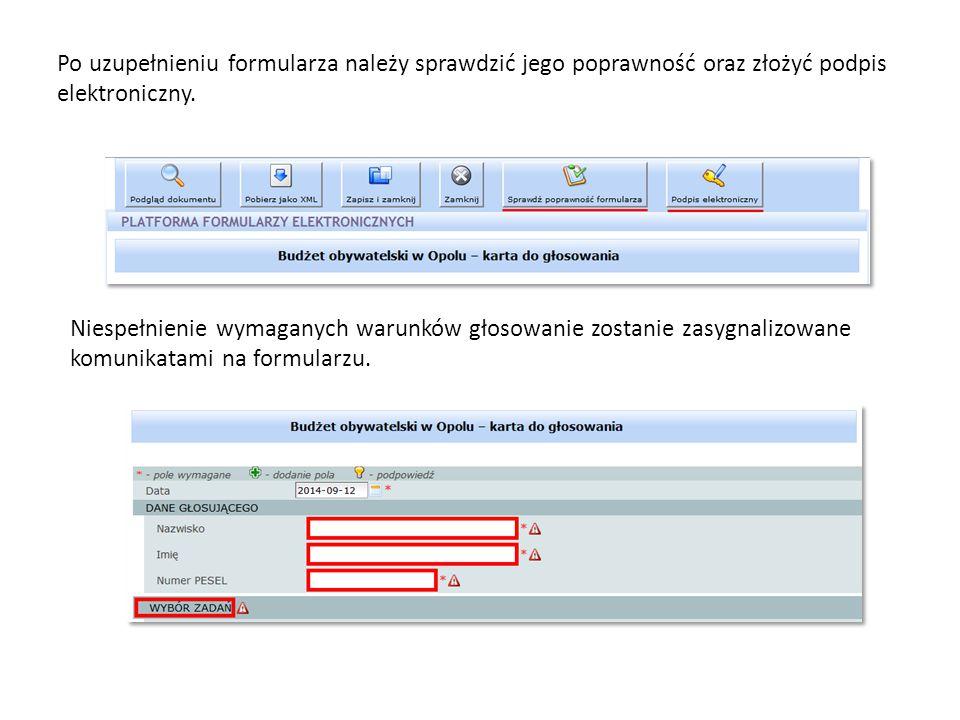 Po uzupełnieniu formularza należy sprawdzić jego poprawność oraz złożyć podpis elektroniczny.